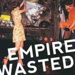 American Drift: Becca Klavers Empire Wasted