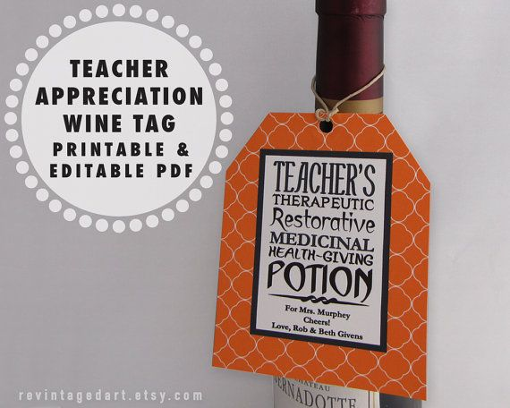 Printable Teacher Gift Tags to Give Wine, Beer, Liquor, Coffee, & Other Potions.  Teacher Appreciation Day Ideas.  Great for Halloween.