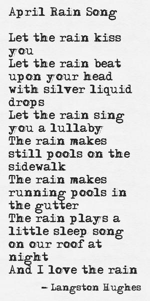 "Langston Hughes, ""April Rain Song"""