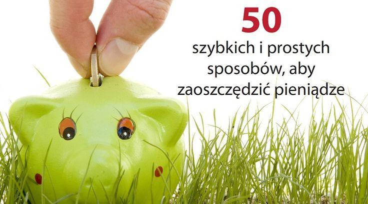 50 sposobów by oszczędzić pieniądze