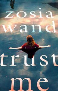 #BlogTour #Review ~ Trust Me by Zosia Wand @HoZ_Books @zosiawand