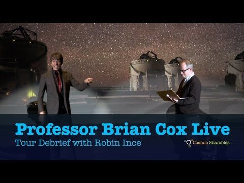 Professor Brian Cox Live Tour Debrief with Brian & Robin Ince - YouTube