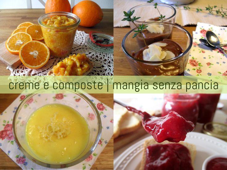 Ecco le creme dolci leggere e composte di frutta di Mangia senza Pancia. Facilissime da preparare, genuine e principalmente tanto buone e a a pochi punti WW