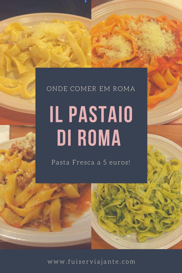 O restaurante Il Pastaio di Roma é uma opção boa e barata para comer na Cidade Eterna. Pratos com massa fresca, preparada na hora com o molho da sua escolha, por apenas 5 euros! Uma excelente dica gastronômica em Roma!
