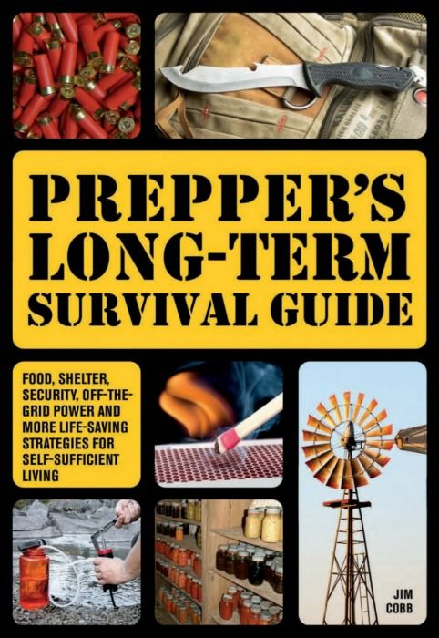 How long could you survive after the lights go out! Jim Cobb's book - Prepper's Long Term Survival Guide - goes over what to do step-by-step. Prepared-Housewives.com #preppers #survival #emergencyprep