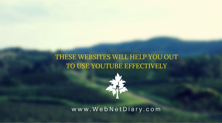 These websites will help you out to use Youtube effectively | www.WebNetDiary.com