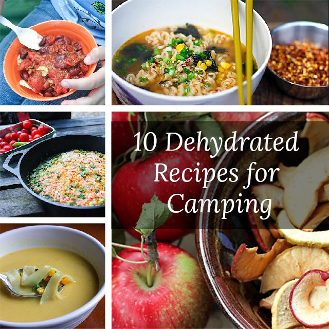 Healthy Camping Food Ideas Recipes: 100+ Dehydrated Food Recipes On Pinterest