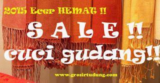 CUCI GUDANG !!! SALE !!! | DISTRIBUTOR PASHMINA SHAWL KERUDUNG GROSIR ECER MURAH