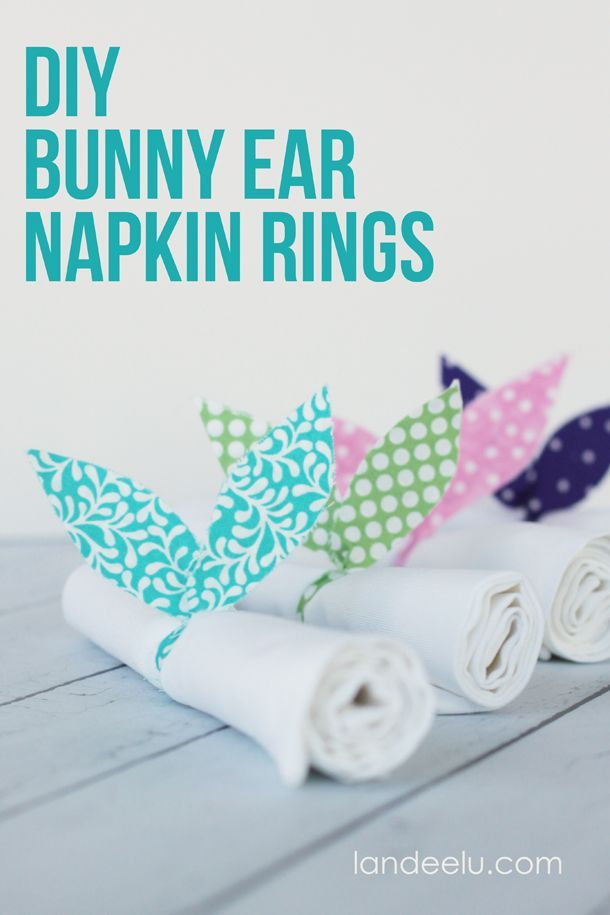 DIY Bunny Ears Napkin Rings   www.landeeseelandeedo.com  Easy fabric bunny ear napkin rings to add a cute Easter touch to your table!: