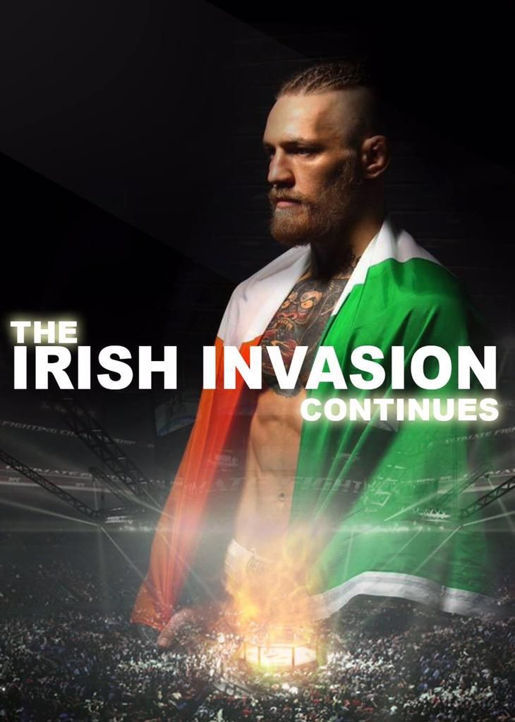 The Irish Invasion, starring Conor McGregor :
