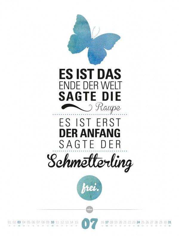 FormArt-1607 - Ackermann Kalender - Es ist das Ende der Welt sagte die Raupe. Es ist erst der Anfang sagte der Schmetterling.