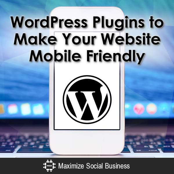 WordPress plugins to make your website mobile friendly - #ECommerce #WordPress #Plugins