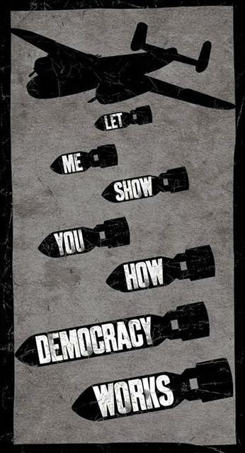 """""""Déjame mostrarte cómo funciona la democracia""""."""