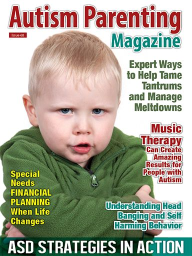 Features: +Expert Ways to Help Tame Tantrums and Manage Meltdowns +Choosing The Best Childcare For Your ASD Child +Survival Tips for In-Home Therapy You Need to Know +Hope for a Better Tomorrow +Music Therapy Can Create Amazing Results for People with Autism +Learning Life's Important Lessons from a Kindergartner +Every Day is a Success Story and much more!