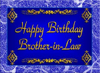 Happy Birthday brother-in-law   Birthday Wishes For Brother In Law