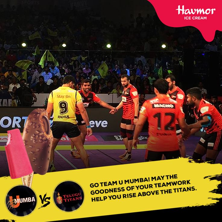 With the #Goodness of #teamwork and Havmor #icecreams, nothing can stop U Mumba from winning against the Telugu Titans!