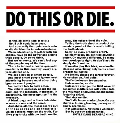 The Free Union: Do This Or Die - A message from Bill Bernbach - via http://bit.ly/epinner