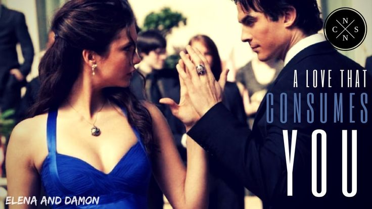 Damon and Elena - Consuming Love