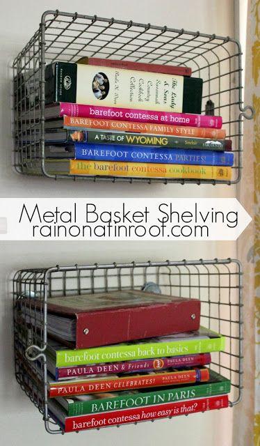 DIY Metal Basket Shelving {rainonatinroof.com}  I like this idea for cookbooks in the kitchen !!