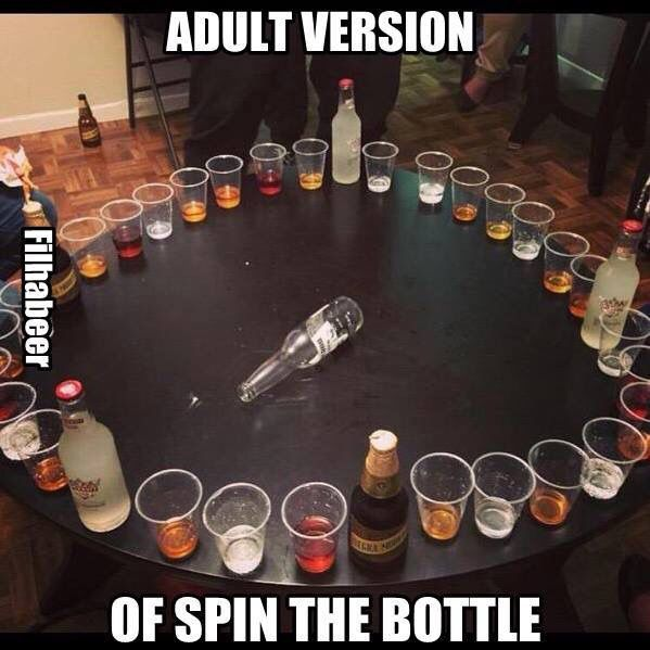 Spin bottle: diff things in diff cups. Ranging from water to straight liquor.
