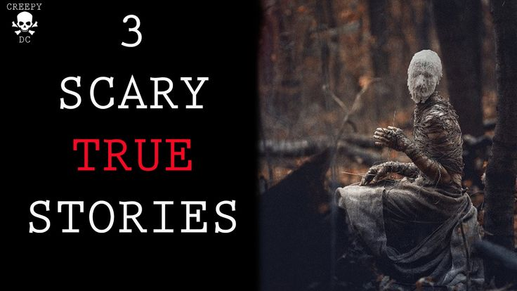3 Scary True Stories - Intruder and Skinwalker