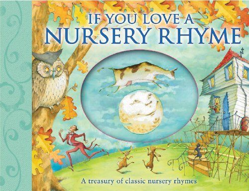 If You Love A Nursery Rhyme By Susanna Lockheart Amazon