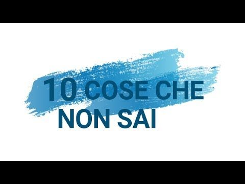 10 cose che non sai Camera Audio :iphone 6 plus Editing:Sony Vegas pro 13 Musica: https://www.youtube.com/channel/UC_aEa8K-EOJ3D6gOs7HcyNg