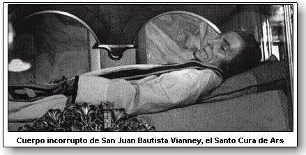San Juan Bautista Vianney, El Santo Cura de Ars. Su cuerpo ...
