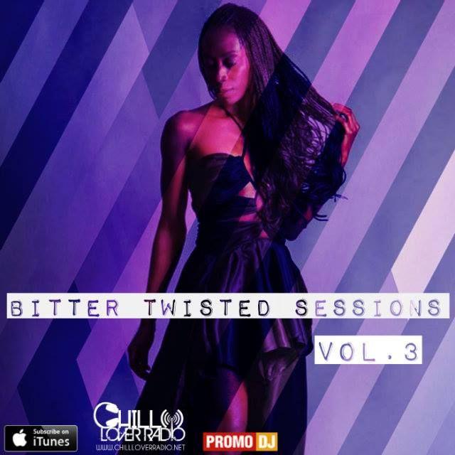 Bitter Twisted Sessions Vol.3 http://promodj.com/CHILL.LOVER.RADIO/podcasts/5065803/Bitter_Twisted_Sessions_Vol_003