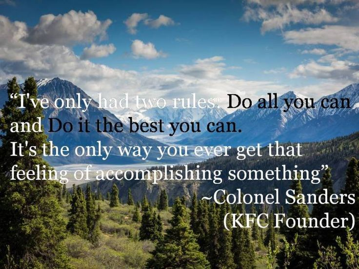 Top 25 Quotes By Colonel Sanders: 20 Life Lessons In Colonel Sanders Quotes