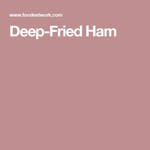 Deep-Fried Ham