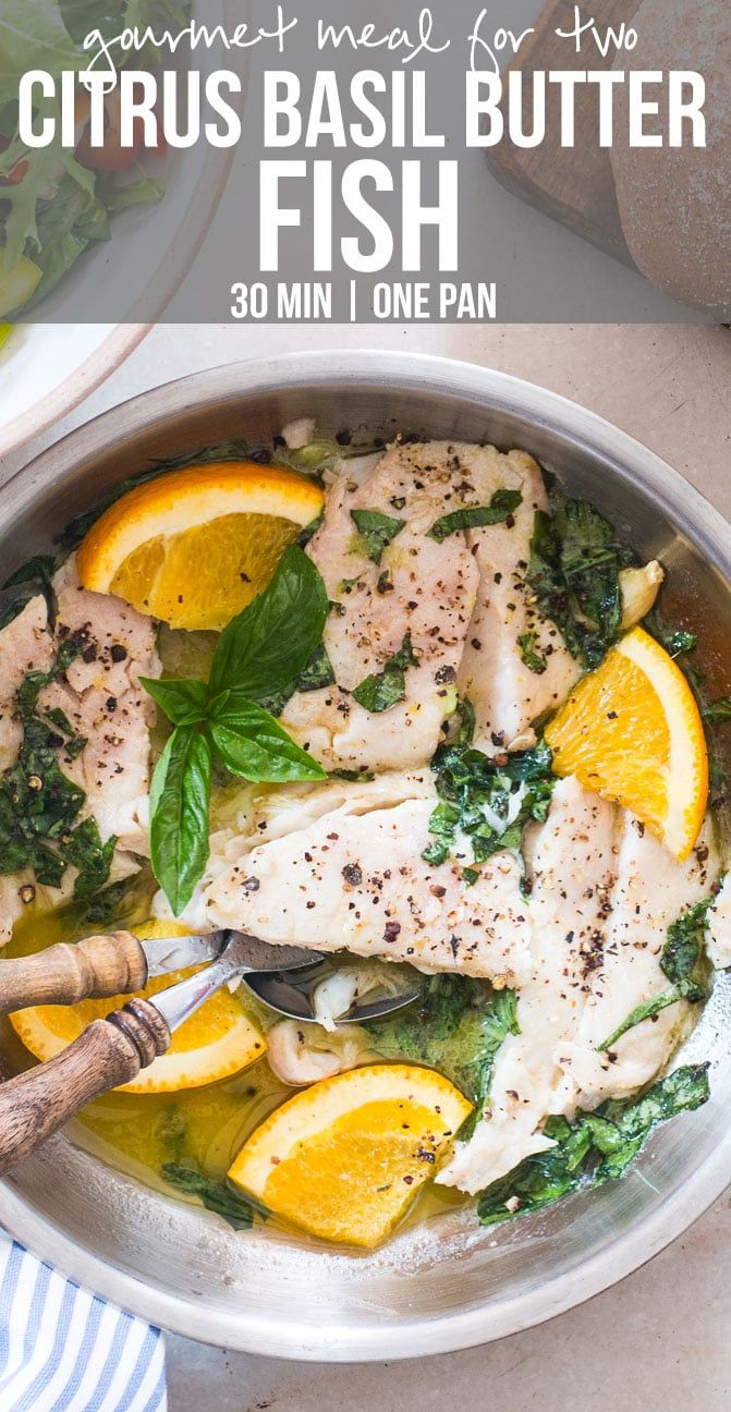 A simple 30 minute recipe, this fish in citrus basil butter sauce is perfect for that date night dinner for two! Use any white fish like cod, tilapia, bhetki, trout or even mahi mahi to make this recipe. Team it up with a big salad and it turns into a healthy dinner.