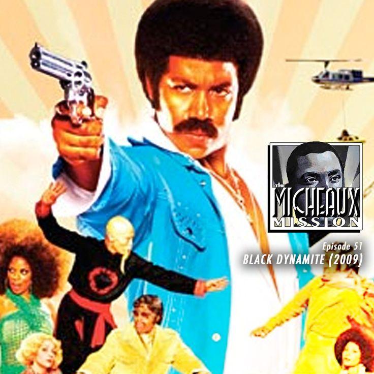 Ep 51 - Black Dynamite (2009)