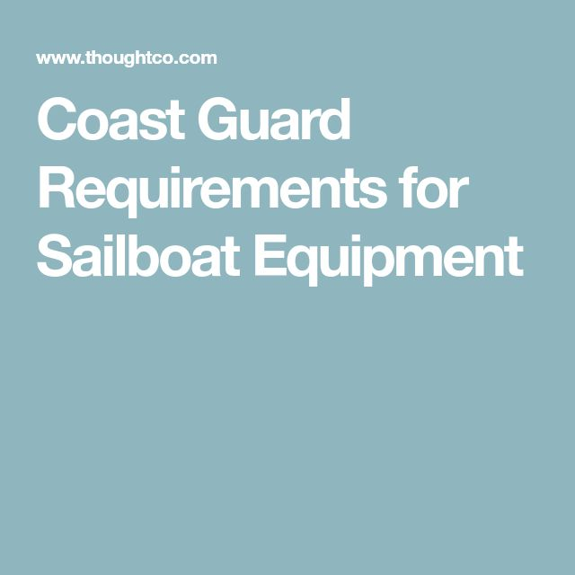 Coast Guard Requirements for Sailboat Equipment