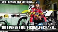 motocross memes - Dirt Bike Pictures & Video - ThumperTalk