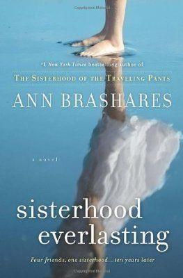 Sisterhood Everlasting  By Ann Brashares 3/5