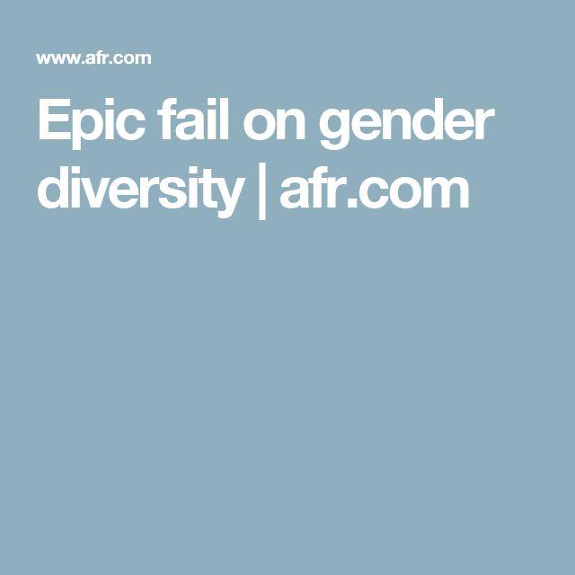 Epic fail on gender diversity | afr.com