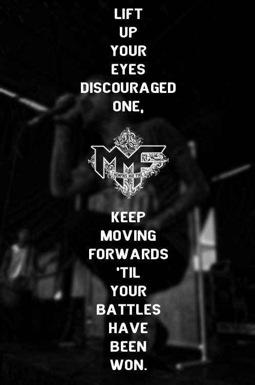 Memphis May Fire. Funny, I realized I was listening to this line just as I pinned it. ;)