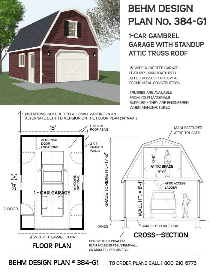 1 Car Gambrel Roof Garage With Attic Plan 384 G1 16 X 24 By Behm Design Gambrel Gambrel Roof Garage Plans
