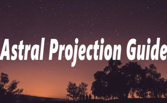 Astral Projection Guide – How to Astral Project Easily Tonight