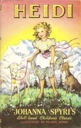 Heidi by Joanna Spyri. One of my favourite children's classics. still have this book x