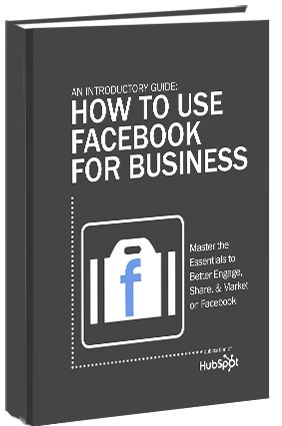 An Introductory Guide: How to Use Facebook for Business