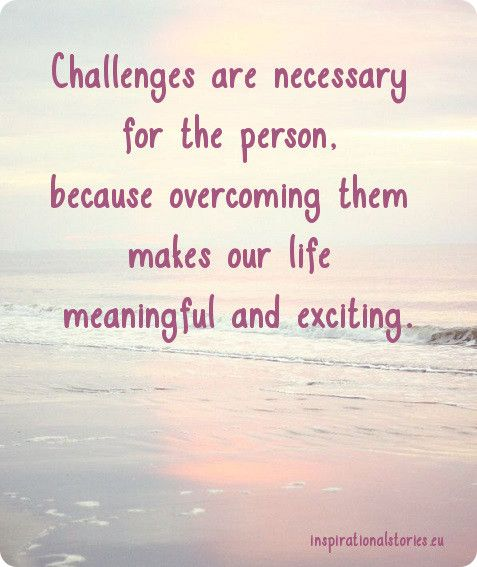 Quotes On Life And Challenges: Best 25+ Quotes About Challenges Ideas On Pinterest