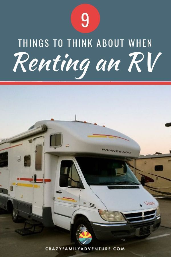 9 Rv Rental Tips You Will Want To Read Discount Included Rent Rv Rv Road Trip Rv Rental