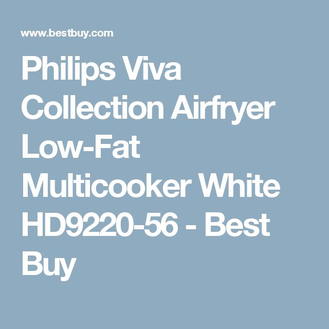 Philips Viva Collection Airfryer Low-Fat Multicooker White HD9220-56 - Best Buy
