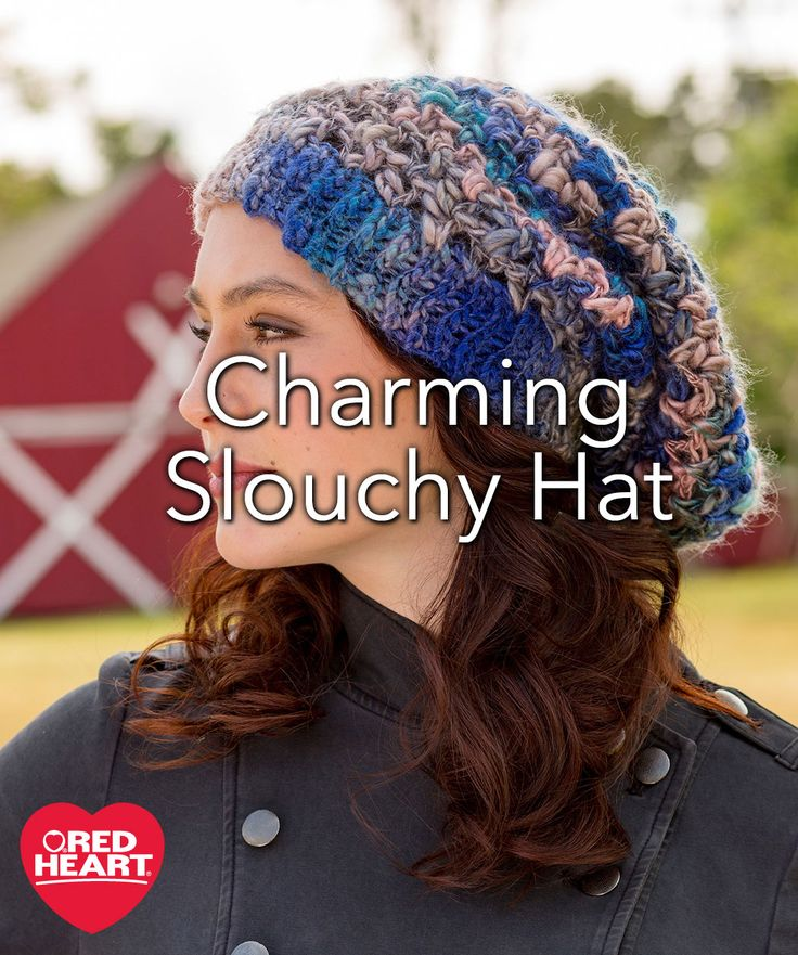 Charming Slouchy Hat Free Crochet Pattern in Red Heart Yarns -- The beautiful shadings combine with the thick-and-thin weight of this yarn for a wonderful texture. You'll love having this crocheted hat to accessorize your look and brighten even a dreary day.
