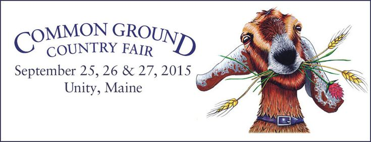 Maine Organic Farmers and Gardeners Association's annual Common Ground Country Fair - about 2 hours North of Portland