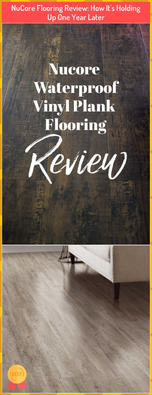 NuCore Flooring Review How It's Holding Up One Year Later