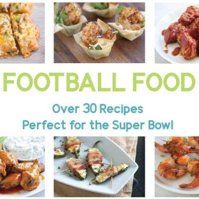 Football Food – Easy Super Bowl Recipes