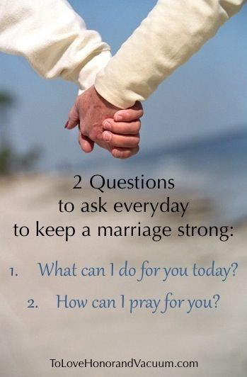 Ask these two questions every morning: 1. What can I do for you today? 2. How can I pray for you?